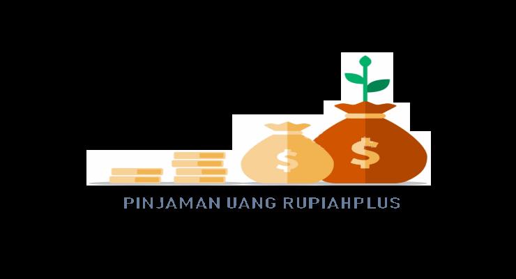 Pinjaman Online Rupiah Plus Proses Cepat